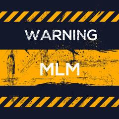 MLM warning